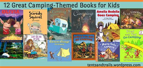 12 great camping themed books for tents and trails 828   books