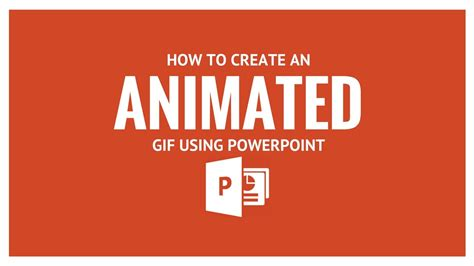 How To Create An Animated Gif Using Powerpoint Youtube