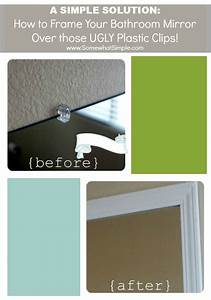 frame your bathroom mirror over plastic clips With how to frame your bathroom mirror