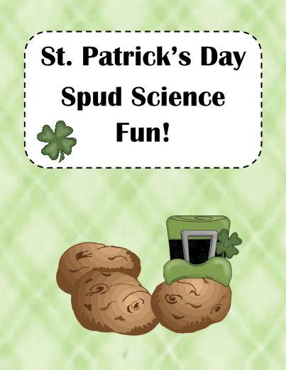 st patricks day spud science activity  super fun