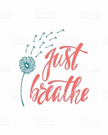 Breathe Inspirational Freedom Quote Quotes Royalty Istockphoto