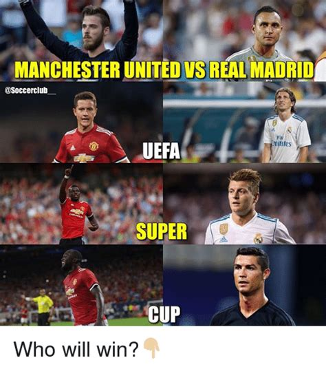 Mu Memes - manchester united vs real madrid uefa aps super cup who will win meme on me me