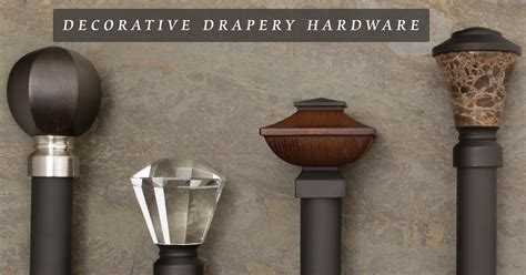 Unique Drapery Hardware by Decorative Drapery Hardware Explained