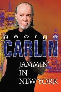 George Carlin: Jammin' in New York (1992) directed by ...