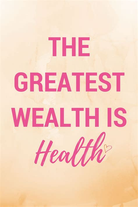 The Greatest Wealth Is Health Quote