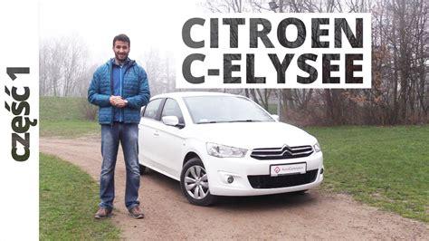 Citroen Pl by Citroen C Elysee 1 6 Vti 115 Km 2016 Test Autocentrum