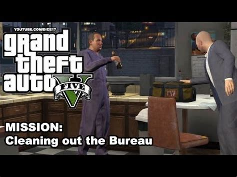 bureau gta 5 gta 5 gameplay walkthrough mission 50 cleaning out the
