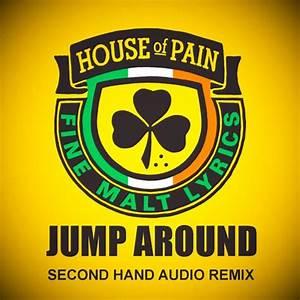 House Of Pain  U2013 Jump Around  Second Hand Audio Remix