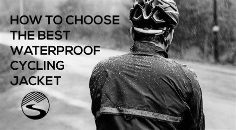 best breathable cycling jacket how to choose the best waterproof cycling jacket