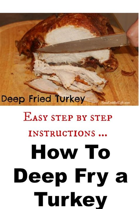 turkey deep fry simple step instructions fried cooking annsentitledlife frying cool holiday recipes