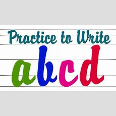 Practices To Write Small Abc  Abcd Writing Practice For Kids  How To Write English Alphabet A