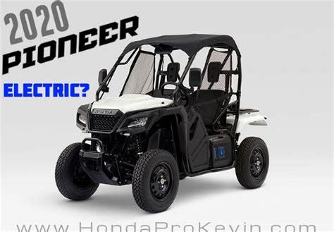 2020 Honda Side By Side Models Are Electric Utv Atv