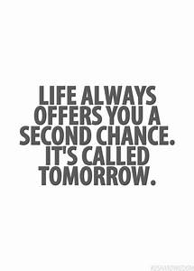 Life Always Offers You A Second Chance Pictures, Photos ...