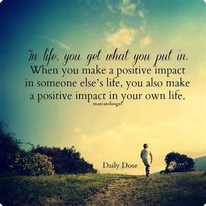 When you make a positive impact in someone else's life ...