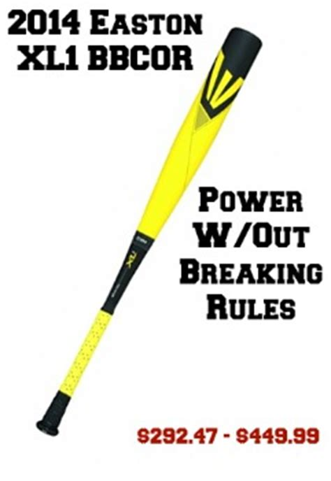 easton xl bbcor power  breaking  rules