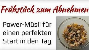 Richtiges Frühstück Zum Abnehmen : fr hst ck zum abnehmen gesundes power m sli youtube ~ Watch28wear.com Haus und Dekorationen