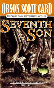 Seventh Son (Alvin Maker Series #1) by Orson Scott Card ...