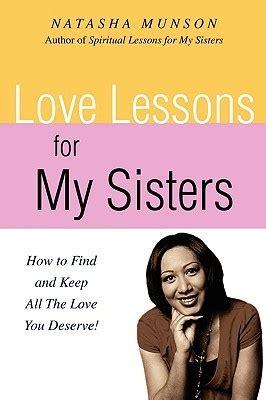 love lessons   sisters   find     love  deserve  natasha munson