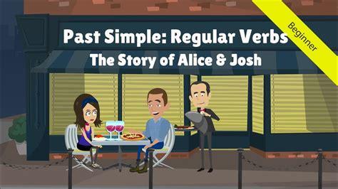 simple tense regular verbs  story  alice