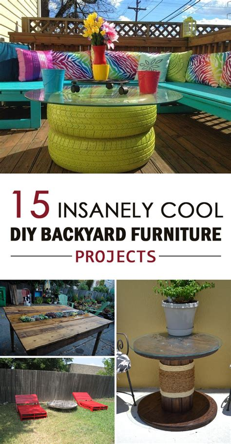 easy outside decorations 15 insanely cool diy backyard furniture projects backyard furniture furniture projects and