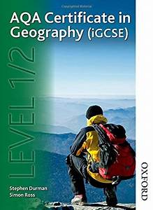 Aqa Certificate In Geography  Igcse  Level 1  2simon Ross