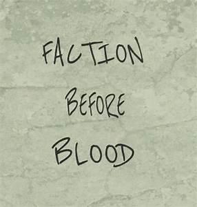 Divergent Facti... Faction Quotes