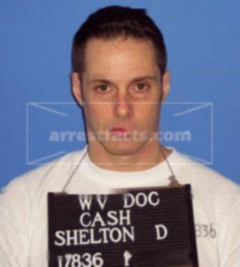shelton david cash  west virginia arrests mugshots