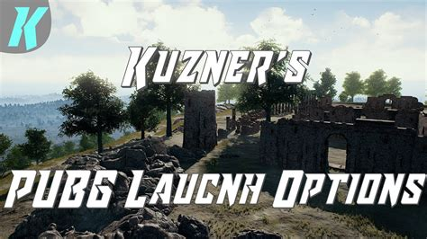 pubg launch options pubg how to use best launch options playerunknown quot s