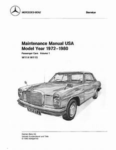 Mercedes Benz W114 W115 Maintenance Manuals