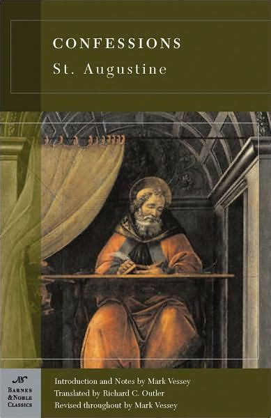 barnes and noble st augustine confessions barnes noble classics series by