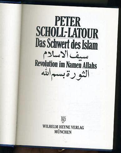 das schwert des islam von scholl latour zvab
