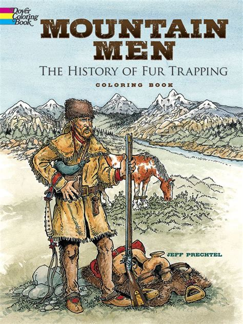 mountain men  history  fur trapping coloring book
