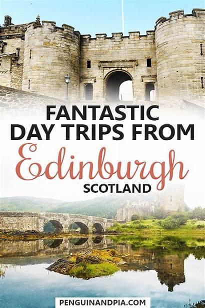 Edinburgh Trips Penguinandpia Scotland Travel Shouldn Miss