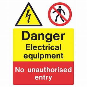 Danger Electrical equipment No unauthorised entry. Ref ...