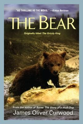 bear  james oliver curwood reviews discussion bookclubs lists