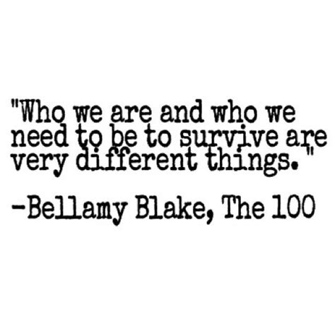 The 100 Quotes The 100 Bellamy Quotes Quotesgram