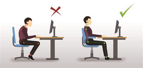 bonne posture au bureau comment adopter une bonne position assise devant