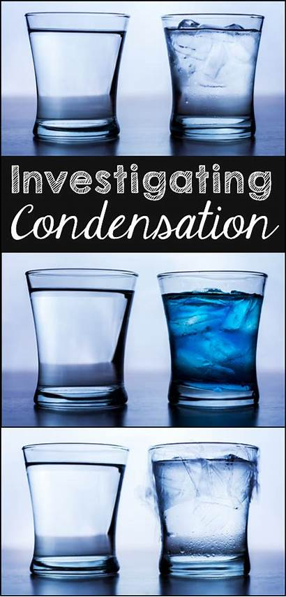 Condensation Water Science Cycle Investigating Activities Experiments