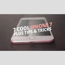 7 Cool Iphone 7 Plus Tips And Tricks  Techhowto Youtube