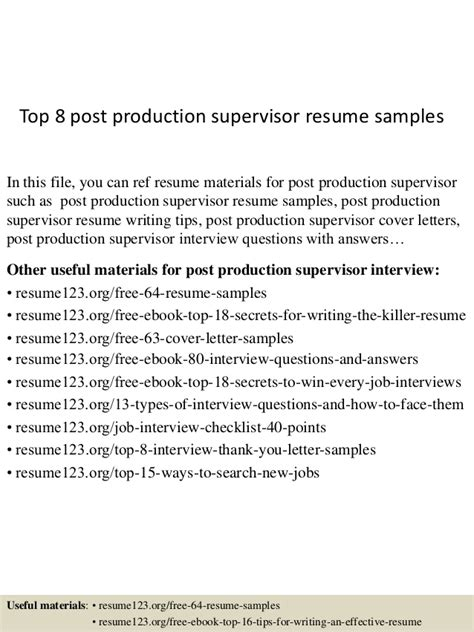 Production Supervisor Resume by Top 8 Post Production Supervisor Resume Sles
