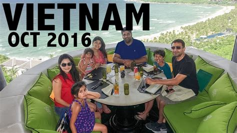 vietnam vacation montage oct  youtube
