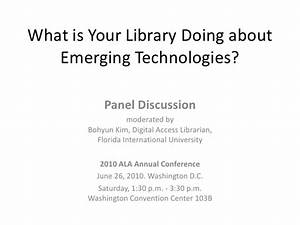 What is Your Library Doing about Emerging Technologies?