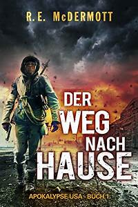 Schnellster Weg Nach Hause : buch lesen englisch der weg nach hause apokalypse usa buch 1 ~ Watch28wear.com Haus und Dekorationen
