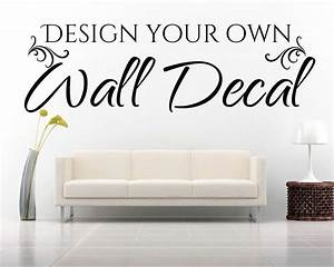 design your own wall decal with our design tool at eydecals With make your own wall decal