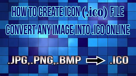 how to convert any into ico file create icon file