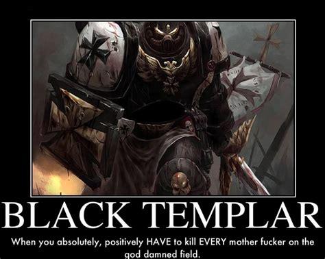Templar Memes - black templar cruinthe war by joegt123 on deviantart