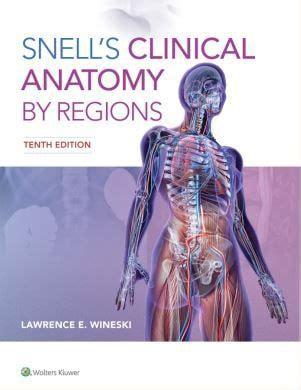 snells clinical anatomy  regions  edition