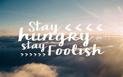 Stay Foolish Hungry Wallpapers Freebies Hipwallpaper