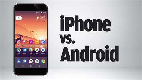 iphone vs android iphone vs android 12 key ways they differ idg tv