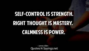 Self-control is... Power Of Calmness Quotes